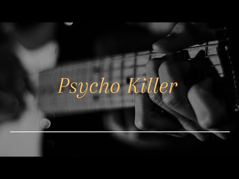 Talking Heads/Psycho Killer/Guitar Cover.
