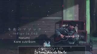 indigo la End「冬夜のマジック」 Video vietsub by Narumi official: h...