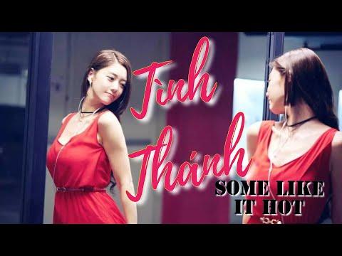 TÌNH THÁNH | SOME LIKE IT HOT 2016 | Full Thuyết Minh HD | Clara | Phim Chiếu Rạp | Phim Trung Quốc