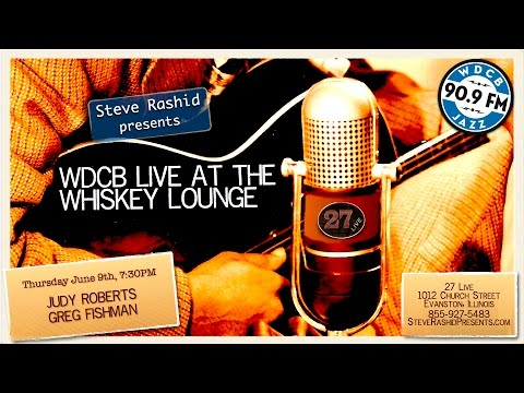 Live at the Whiskey Lounge — Judy Roberts & Greg Fishman