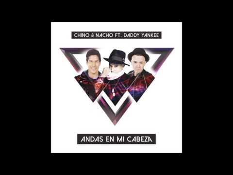 (1 HOUR) Chino y Nacho - Andas En Mi Cabeza ft. Daddy Yankee W/Lyrics