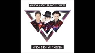 (1 HOUR) Chino y Nacho - Andas En Mi Cabeza ft. Daddy Yankee W/Lyrics