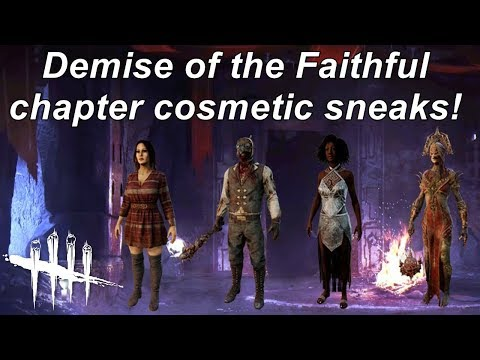 Dead By Daylight| Demise of the Faithful DLC 11 cosmetics sneaks! News! |
