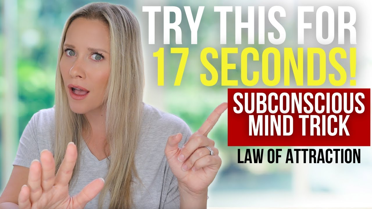 Manifest in 17 Seconds?! | Try This Law of Attraction Subconscious Trick!