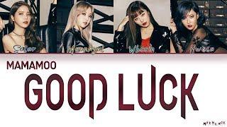 MAMAMOO (마마무) - Good Luck 「AOA Cover」 Color Coded Lyrics Han|Rom|Eng 「QUEENDOM」