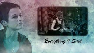 The Cranberries - Everything I Said (Lyrics)
