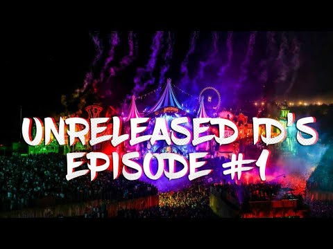 Unreleased Id's Episode #1 (Hardwell,...