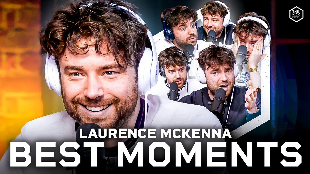 Laurence McKenna's BEST Moments | The Kick Off 2020/21