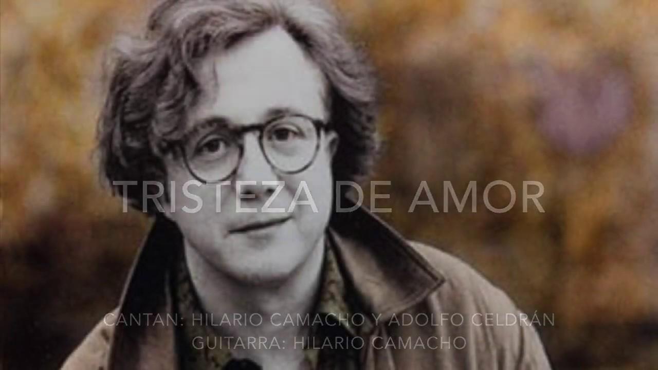Tristeza De Amor: Hilario Camacho Y Adolfo Celdran En
