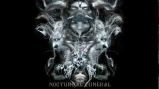 The Dead-Nocturnal Funeral.