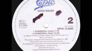 Goon Squad - Powerdrill (Dub Mix)