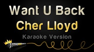 Cher Lloyd - Want U Back (Karaoke Version)