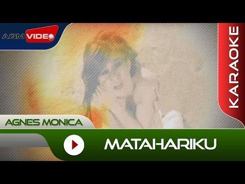 Agnes Monica - Matahariku | Karaoke