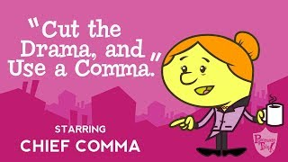 Comma song from Grammaropolis - Cut the Drama, and Use a Comma