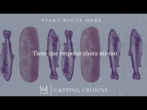 Casting Crowns - Start Right Here (Subtitulado A Español)