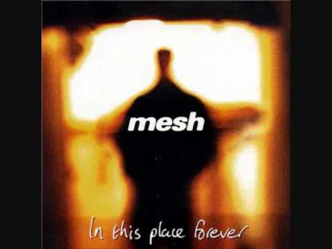 Mesh - In This Place Forever full album