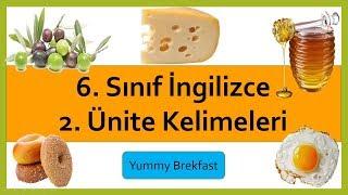 6. Sınıf İngilizce 2. Ünite Yummy Breakfast Kelimeleri