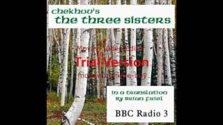 THE THREE SISTERS  (radio play)- Anton Chekhov تشيخوف