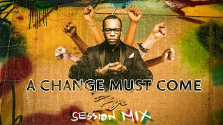 DBJ - A Change Must Come - Session Mix [Official Audio] - YouTube
