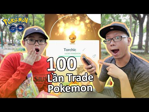 Tụi mình đã trade 100 lần để có được bao nhiêu đây em LUCKY Pokemon GO