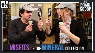 Misfits of the Mineral Collection