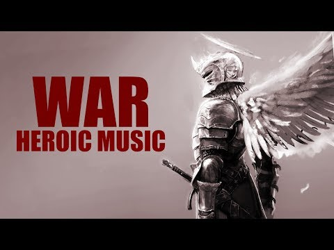 WAR EPIC MUSIC! Heroic Military Orchestral Best Mix