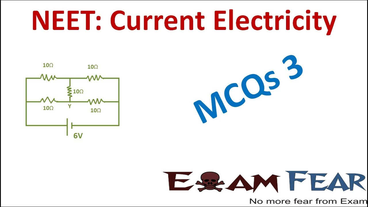 neet physics current electricity multiple choice previous yearsneet physics current electricity multiple choice previous years questions mcqs 3