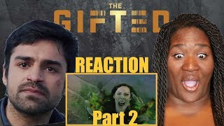 """The Gifted 1x12 """"Extraction"""" REACTION Part 2!!"""