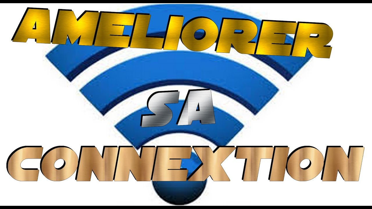 Am liorer sa connexion internet windows 10 youtube - Ameliorer connexion internet ...