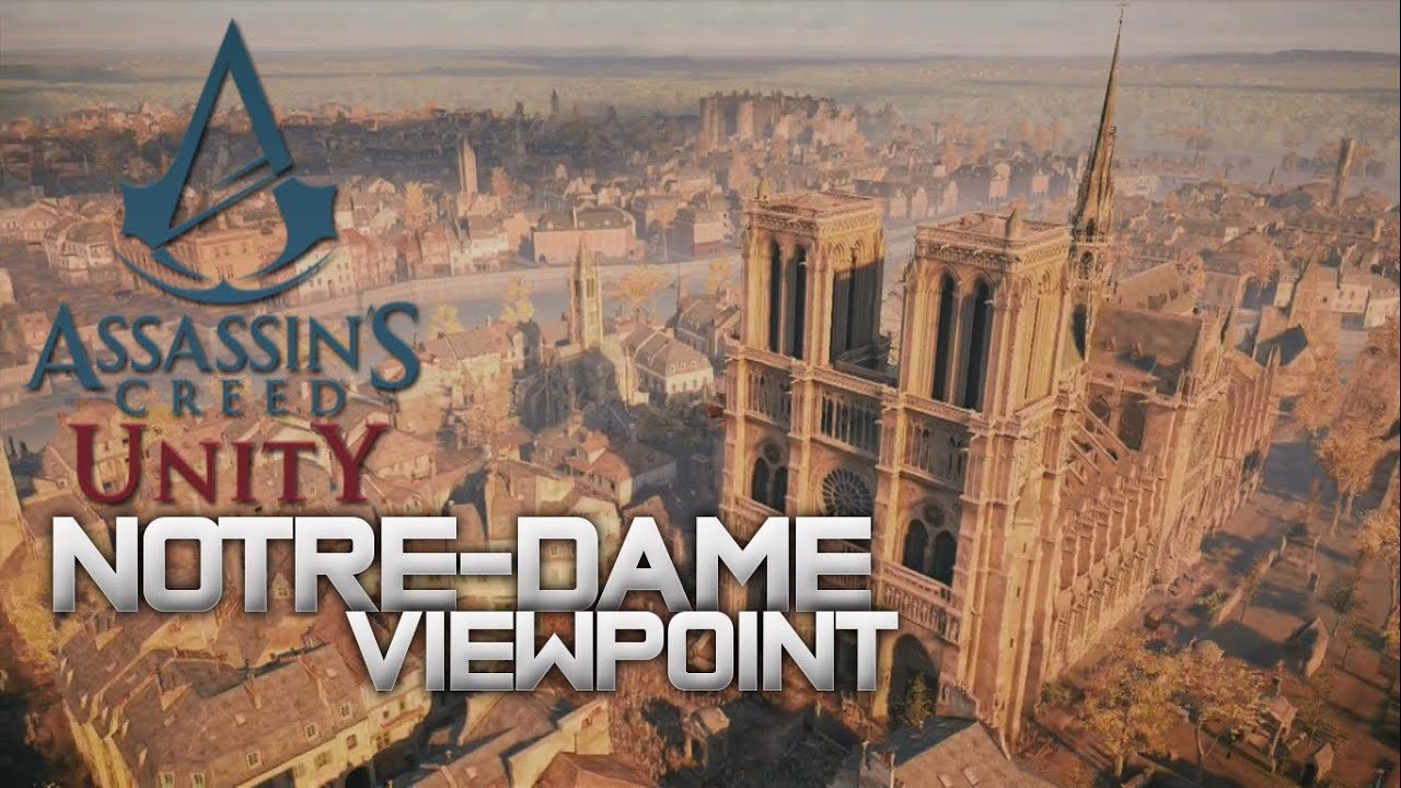 Ac Unity Notre Dame Viewpoint How To Youtube