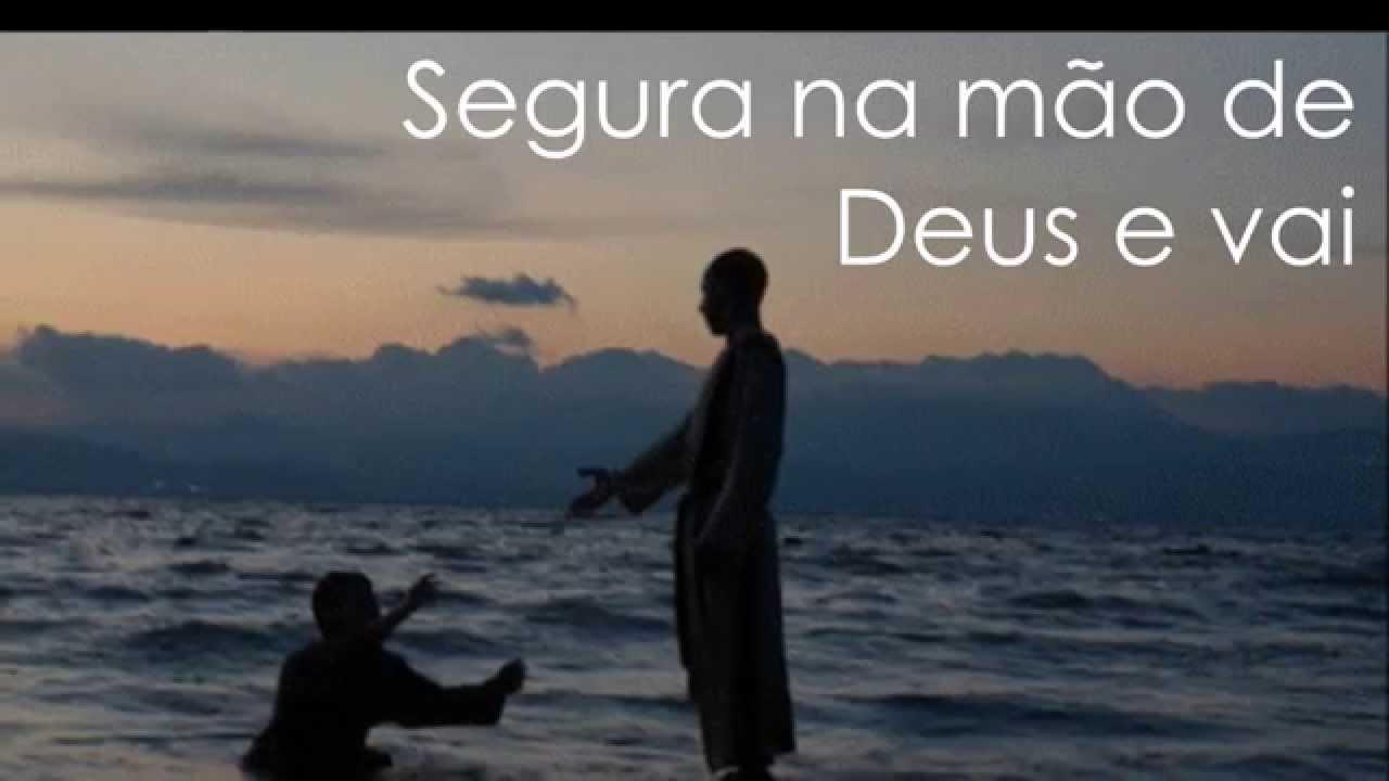 Segura Na Mão De Deus (HD)