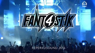 FANT4STIK@REPERKUSOUND2016 - by Clubbing TV