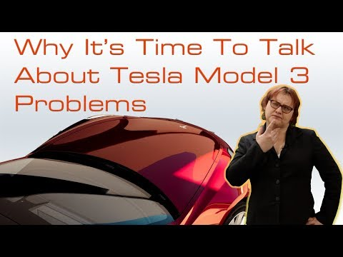 Why It's Time To Talk About Tesla Model 3 Problems