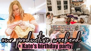 A BUSY + PRODUCTIVE WEEKEND | OUR SWEET KATE IS 7! | BIRTHDAY PARTY PREP | DITL | SAHM