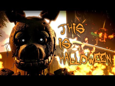 SFM FNAF THIS IS HALLOWEEN  The Nightmare Before Christmas FNaF song animation