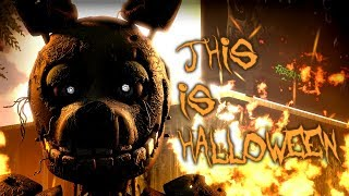 Gambar cover [SFM FNAF] THIS IS HALLOWEEN - The Nightmare Before Christmas FNaF song animation