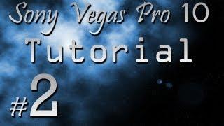 Sony Vegas Pro 10 Туториал 2: Анимации