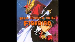 Brave Fighter of the Sun Fighbird is owned by Sunrise and Takara. I do NOT own this song.