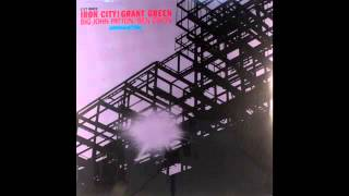 Grant Green - Old Man Moses (Let My People Go)