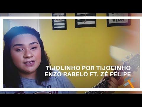 Tijolinho por tijolinho - Enzo Rabelo  ft Zé Felipe  Cover Duda Motta