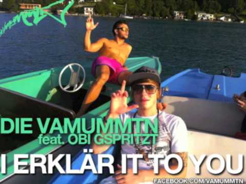"DIE VAMUMMTN - ""I erklär it to you"" feat. OBI GSPRITZT"