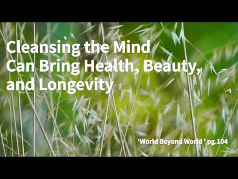 """""""Cleansing your mind brings health and longevity"""" from the book """"World beyond World"""" by WooMyung."""