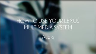 Lexus multimedia 2018: How to use the audio system