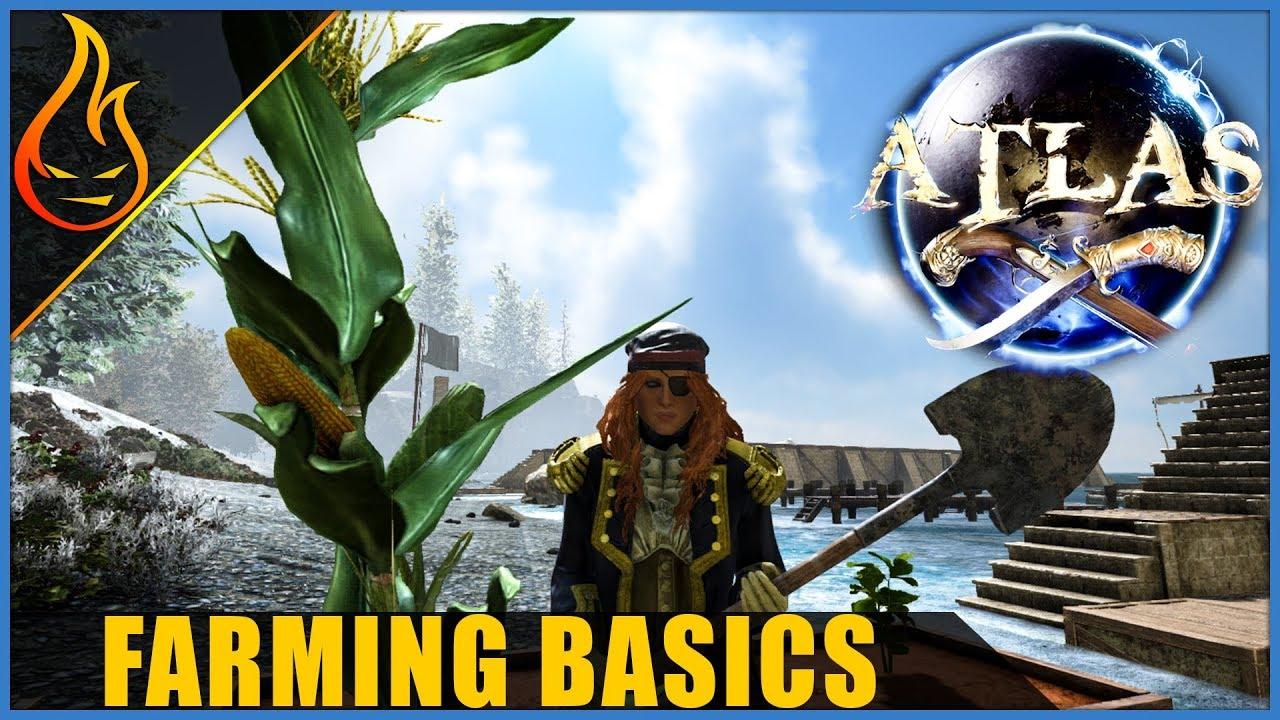 Atlas The Basics Of Farming Guide