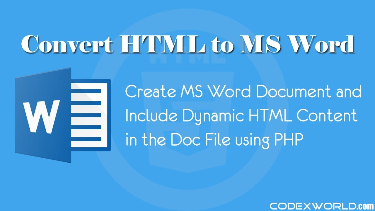 Convert HTML to MS Word Document using PHP - CodexWorld
