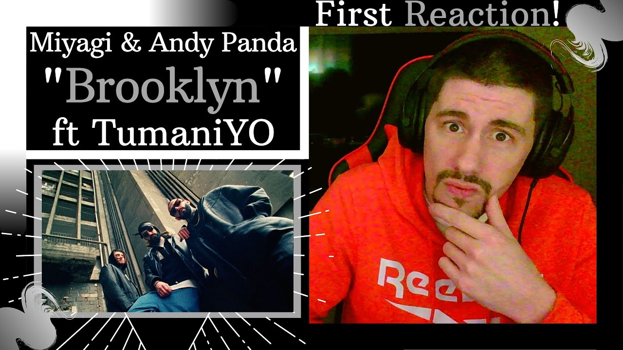"FIRST REACTION to Miyagi & Andy Panda ft TumaniYO - ""Brooklyn""   RUSSIAN HIP HOP IS FIRE!!!"