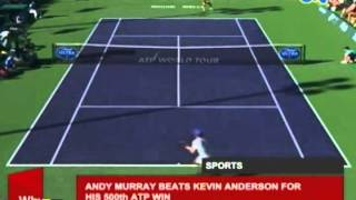 Andy Murray beats Kevin Anderson for his 500th ATP win