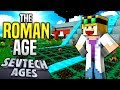 Minecraft - THE ROMAN AGE - SevTech Ages #25
