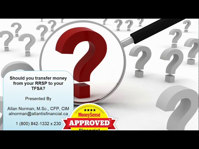 Should you transfer money from a RRSP to a TFSA