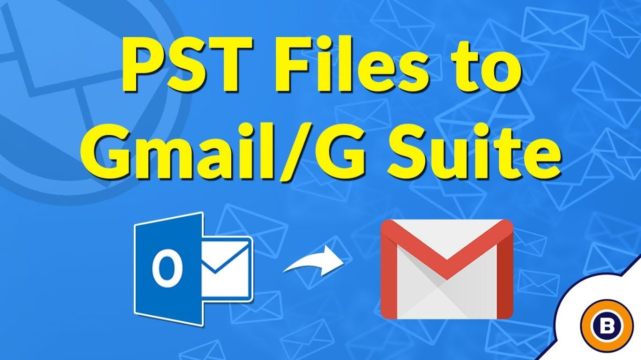 Outlook to Gmail Migration   Convert Outlook PST files to G Suite or Gmail    2018